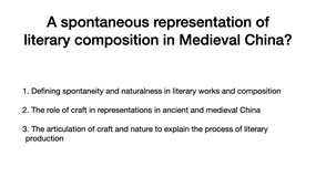 Dynamics of Composition: Its Representation in Medieval China